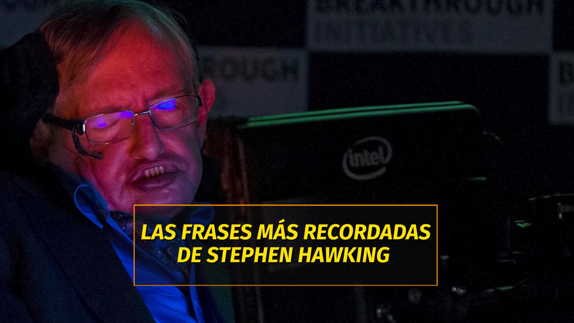 Las 27 Frases Más Recordadas De Stephen Hawking Infobae